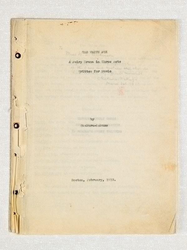 Либретто для «Белой Лисы», завершённое в Бостоне в 1913 г. (фотография предоставлена Университетом Ибараки)